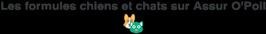 formule chien chat assur opoil