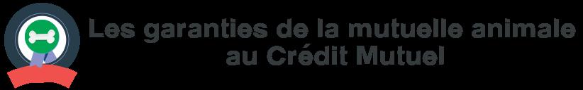 garanties mutuelle animale credit mutuel